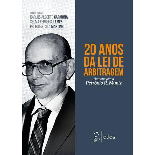 20 Anos da Lei de Arbitragem - Atlas