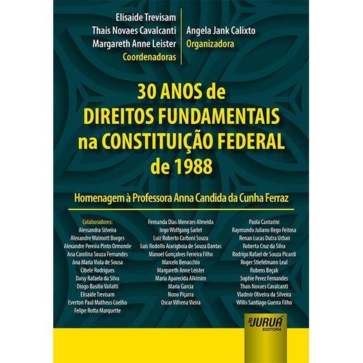 30 Anos de Direitos Fundamentais na Constituicao Federal de 1988 - Jurua