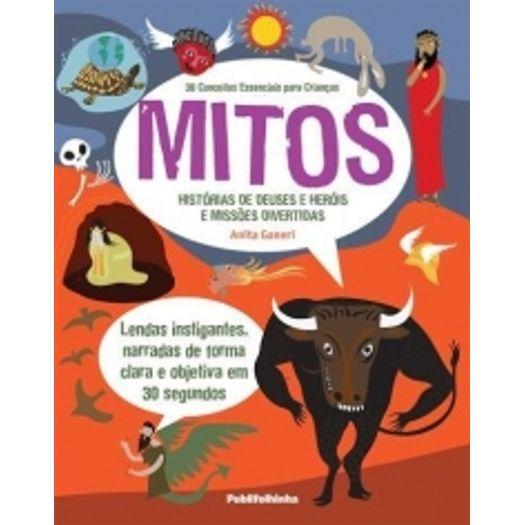 30 Conceitos Essenciais para Criancas - Mitos - Publifolhinha