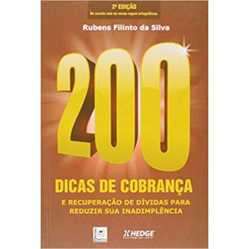 200 Dicas de Cobrança e Recuperação de Dívidas para Reduzir Sua Inadimplência