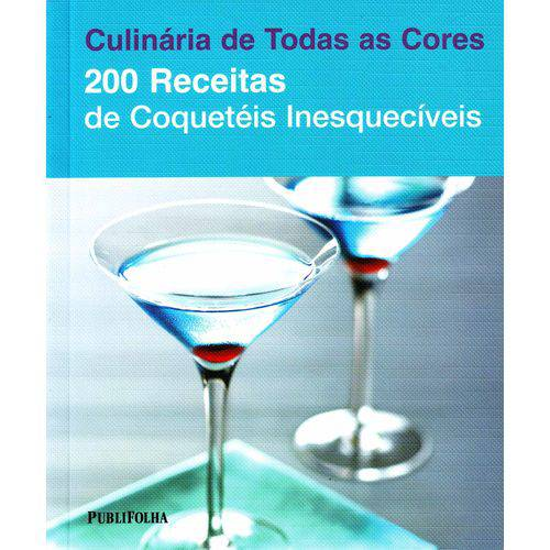 200 Receitas - Coqueteis Inesqueciveis