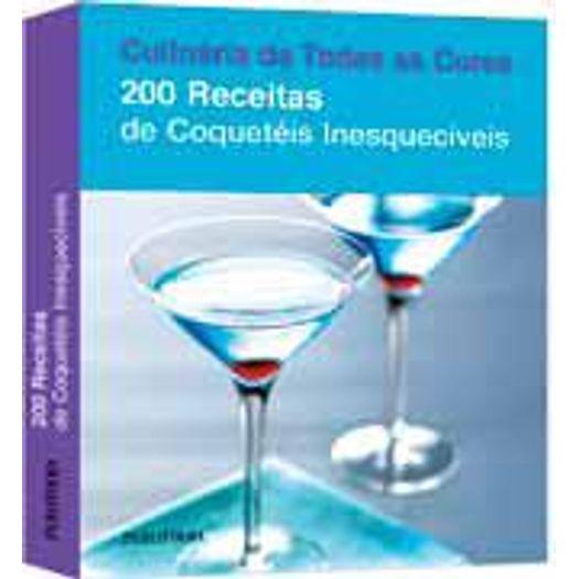 200 Receitas de Coqueteis Inesqueciveis - Publifolha