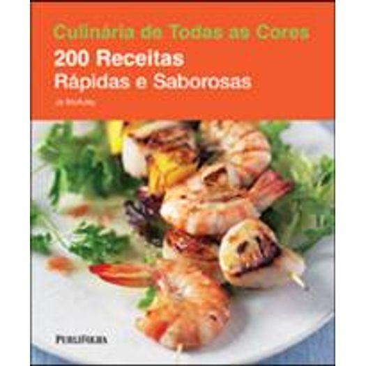 200 Receitas Rapidas e Saborosas - Publifolha