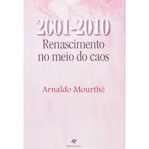 2001-2010 - Renascimento no Meio do Caos - 1º Ed. 2002