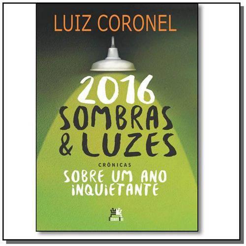 2016 Sombras e Luzes Sobre um Ano Inquietante