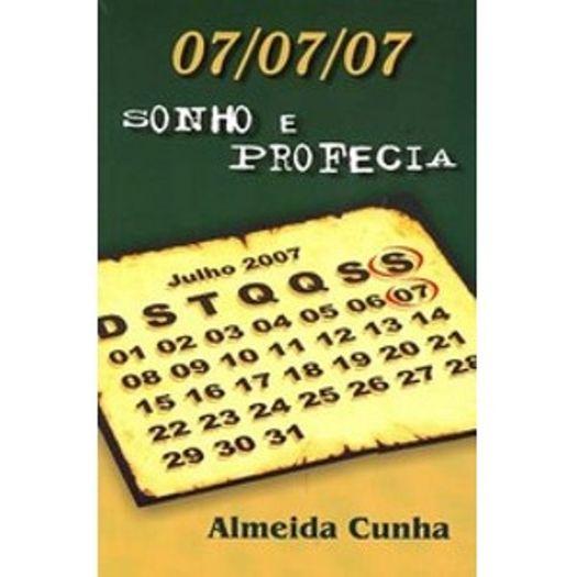07/07/07 Sonho e Profecia - Aut Paranaenses