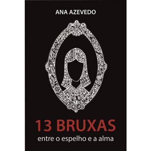 13 Bruxas - Entre o Espelho e a Alma