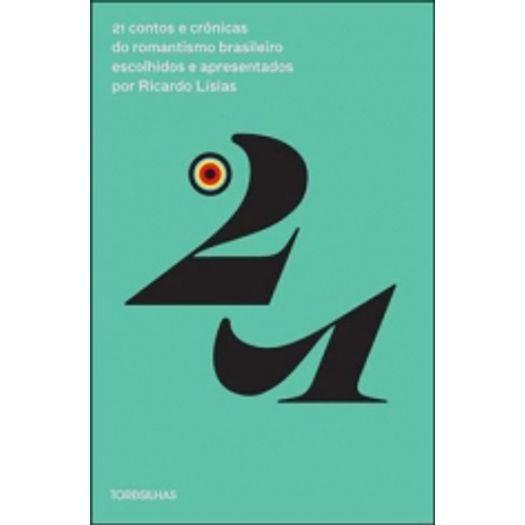 21 Contos e Cronicas do Romantismo Brasileiro - Tordesilhas