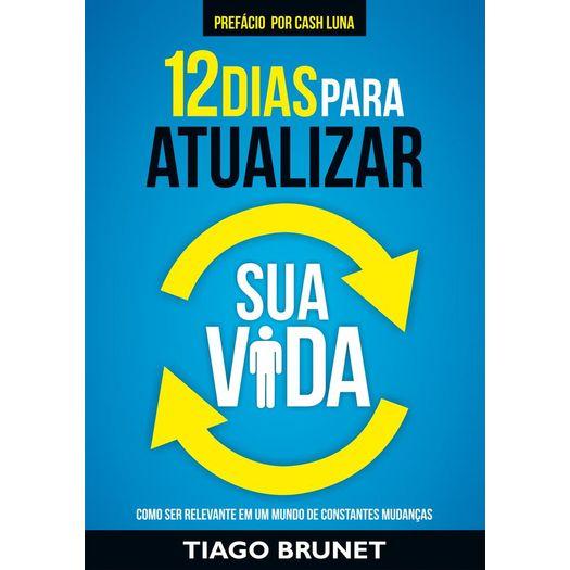 12 Dias para Atualizar Sua Vida - Editora Vida