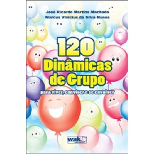 120 Dinamicas de Grupo - Wak