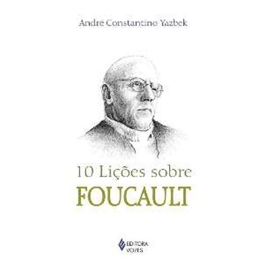 10 Licoes Sobre Focault - Vozes