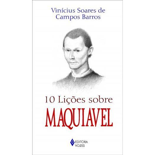 10 Licoes Sobre Maquiavel - Vozes