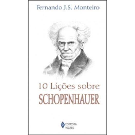 10 Licoes Sobre Schopenhauer - Vozes