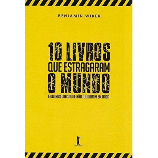 10 Livros que Estragaram o Mundo - Vide