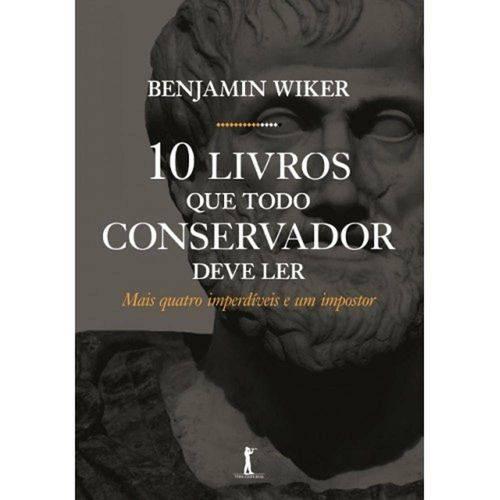 10 Livros que Todo Conservador Deve Ler - Vide