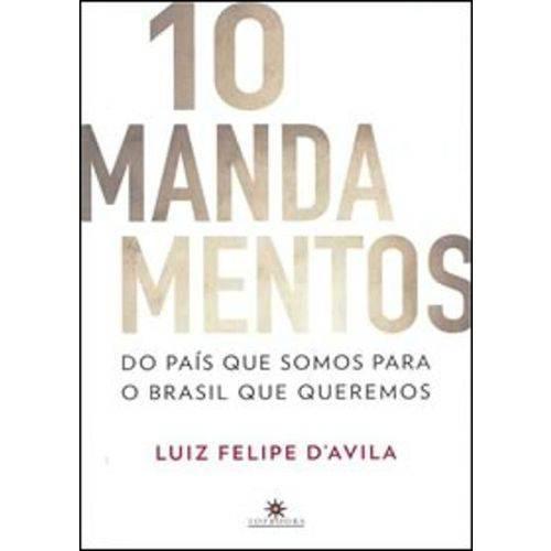 10 Mandamentos – do País que Somos para o Brasil que Queremos
