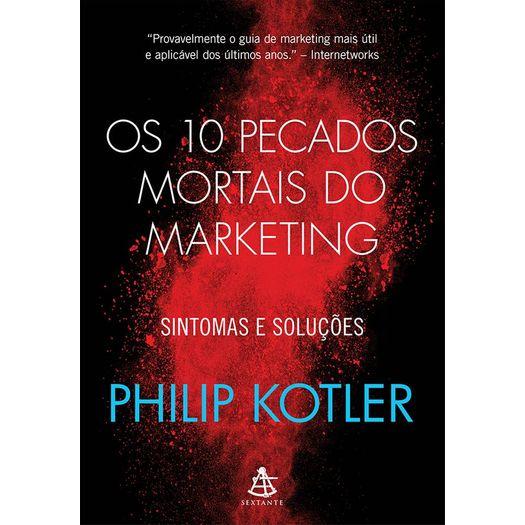 10 Pecados Mortais do Marketing, os - Sextante