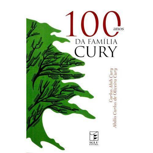 100 Anos da Família Cury