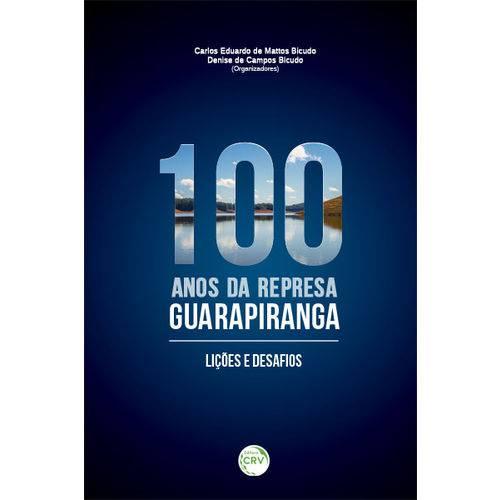 100 Anos da Represa Guarapiranga: Lições e Desafios