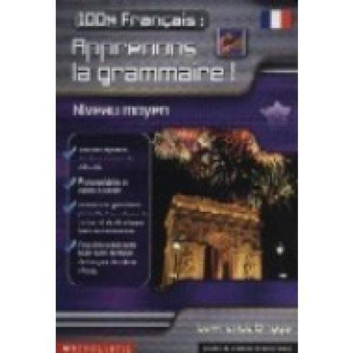 100% Francais: Apprenons La Grammaire! - Mary Glasgow Magazines