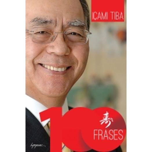 100 Frases de Icami Tiba - Integrare