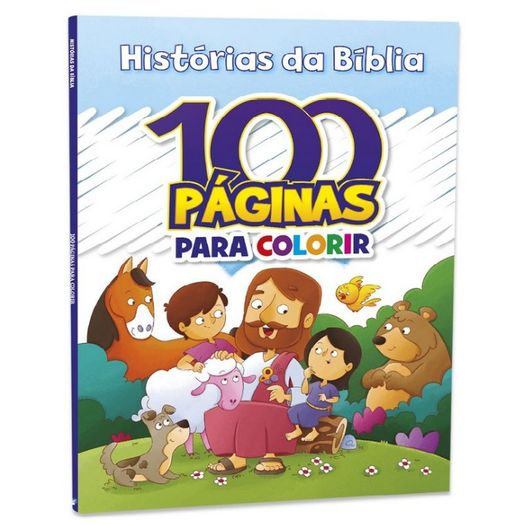 100 Paginas para Colorir - Historias da Biblia - Bicho Esperto
