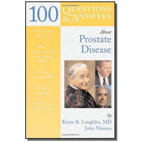 100 Q And a About Prostate Disease