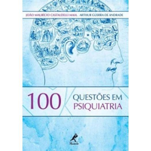 100 Questoes em Psiquiatria - Manole
