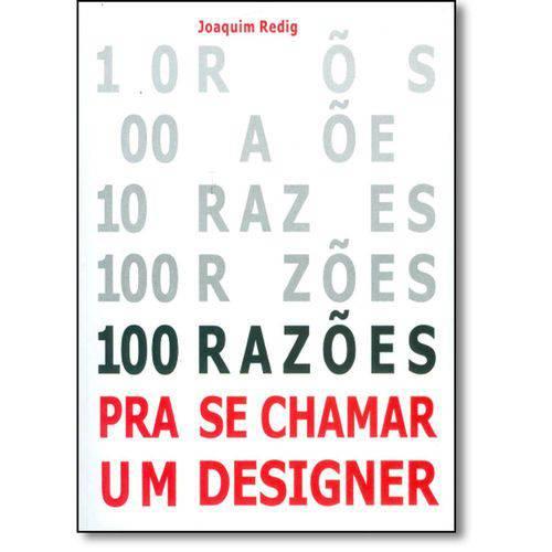 100 Razões Pra se Chamar um Designer
