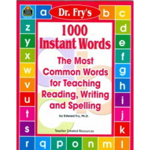 1000 Instant Words - The Most Common Words For Teaching Reading, Writing And Spelling - Teacher Created Materials
