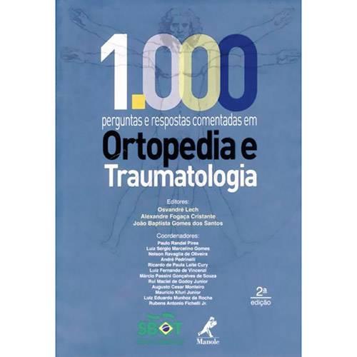 1000 Perguntas e Respostas Comentadas em Ortopedia e Traumatologia