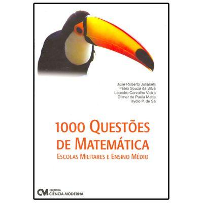 1000 Questões de Matemática - Escolas Militares e Ensino Médio