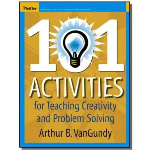 101 Activities For Teaching Creativy And Problem S