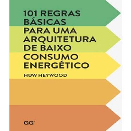 101 Regras Basicas para uma Arquitetura de Baixo Consumo Energetico
