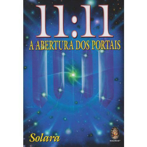 11:11 - a Abertura dos Portais