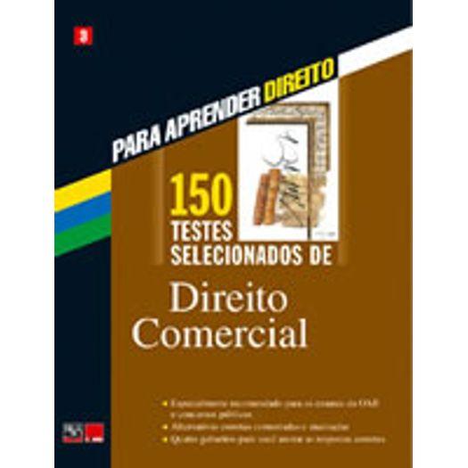 150 Testes Selecionados de Direito Comercial - Bafisa - 1 Ed
