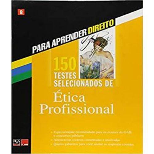 150 Testes Selecionados de Etica Profissional - Vol 08