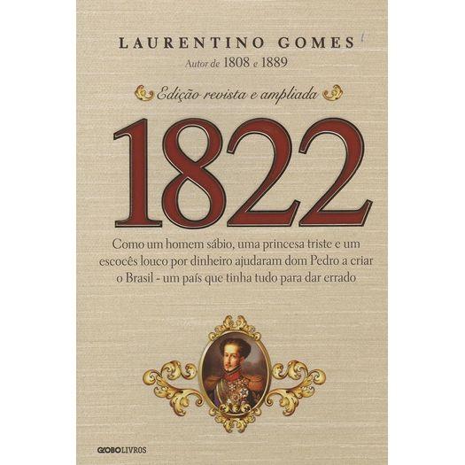 1822 - Laurentino Gomes - Globo