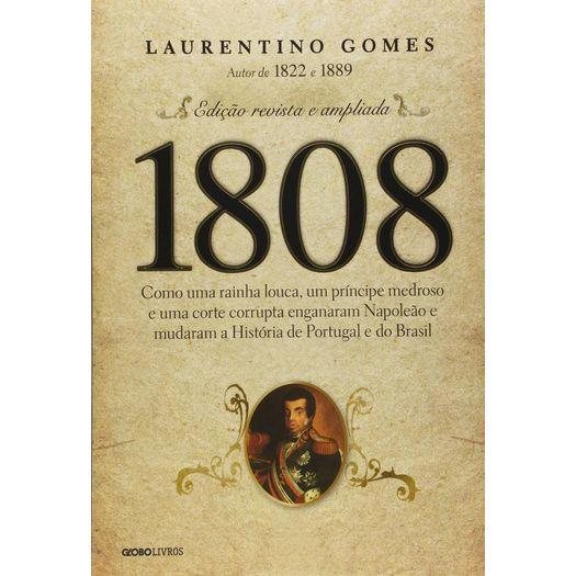 1808 - Laurentino Gomes - Globo