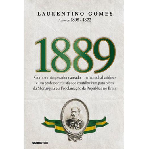 1889 - Laurentino Gomes - Globo