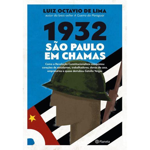 1932 - Sao Paulo em Chamas - Planeta