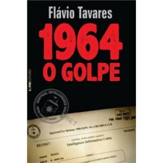 1964 - o Golpe - Lpm