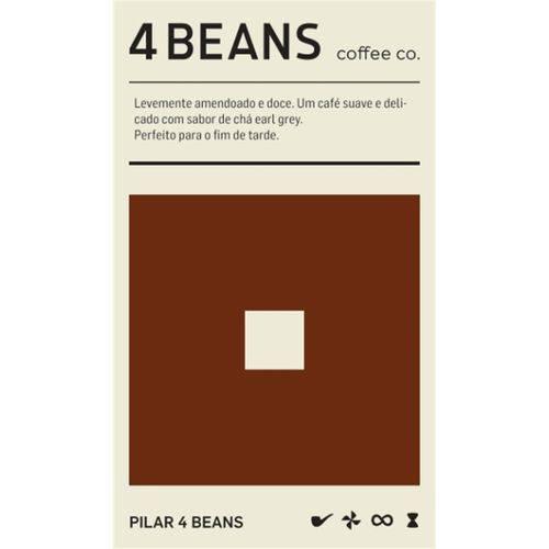 4 Beans - Pilar - 250g em Grãos