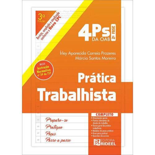4 Ps da Oab - 2ª Fase - Prática Trabalhista - 3ª Ed. 2017