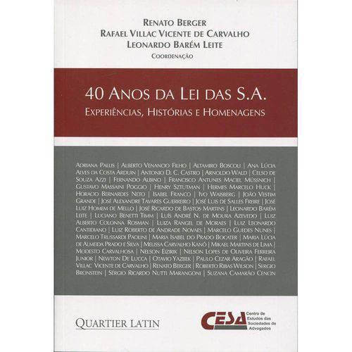 40 Anos da Lei das S.A. - Experiências, Histórias e Homenagens
