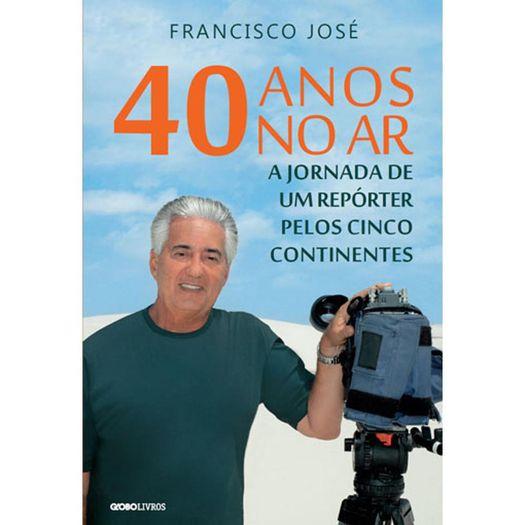40 Anos no Ar - Globo