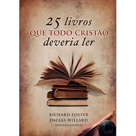 25 Livros que Todo Cristão Deveria Ler