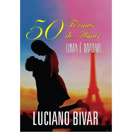 50 Formas de Amar uma e Matar - M Books