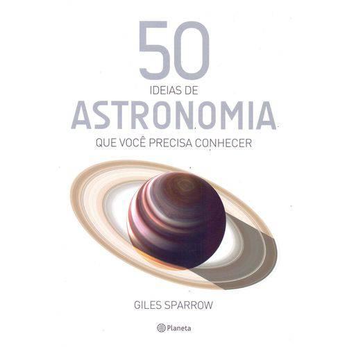 50 Ideias de Astronomia que Voce Precisa Conhecer