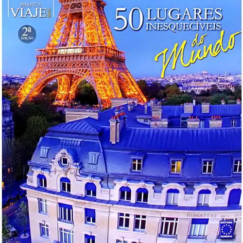 50 Lugares Inesquecíveis do Mundo - Coleção Biblioteca Viaje Mais